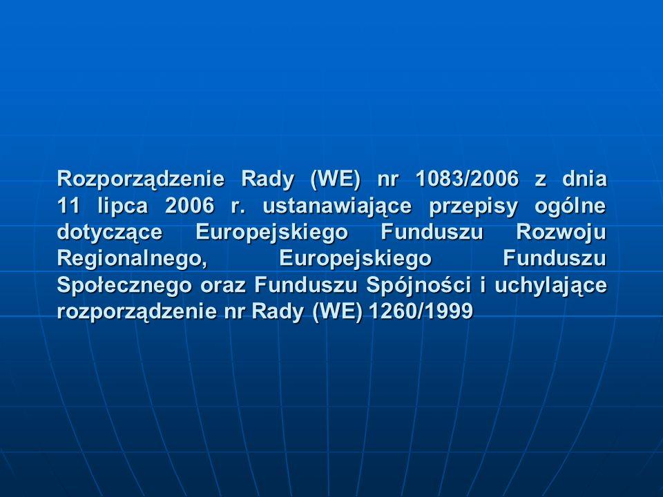Rozporządzenie Rady (WE) nr 1083/2006 z dnia 11 lipca 2006 r