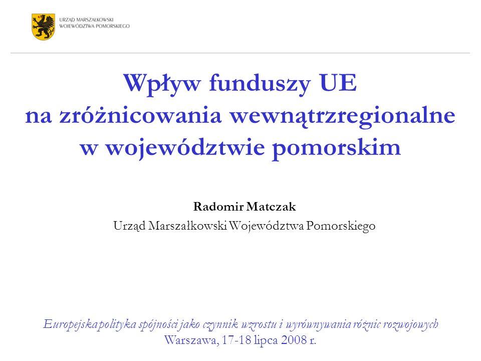 Radomir Matczak Urząd Marszałkowski Województwa Pomorskiego
