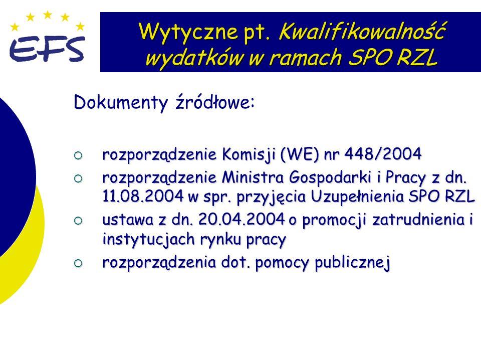Wytyczne pt. Kwalifikowalność wydatków w ramach SPO RZL