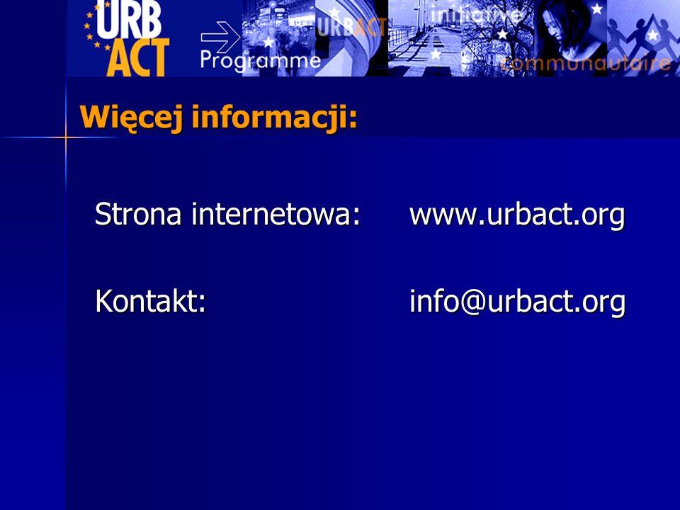 Więcej informacji: Strona internetowa: www.urbact.org Kontakt: info@urbact.org