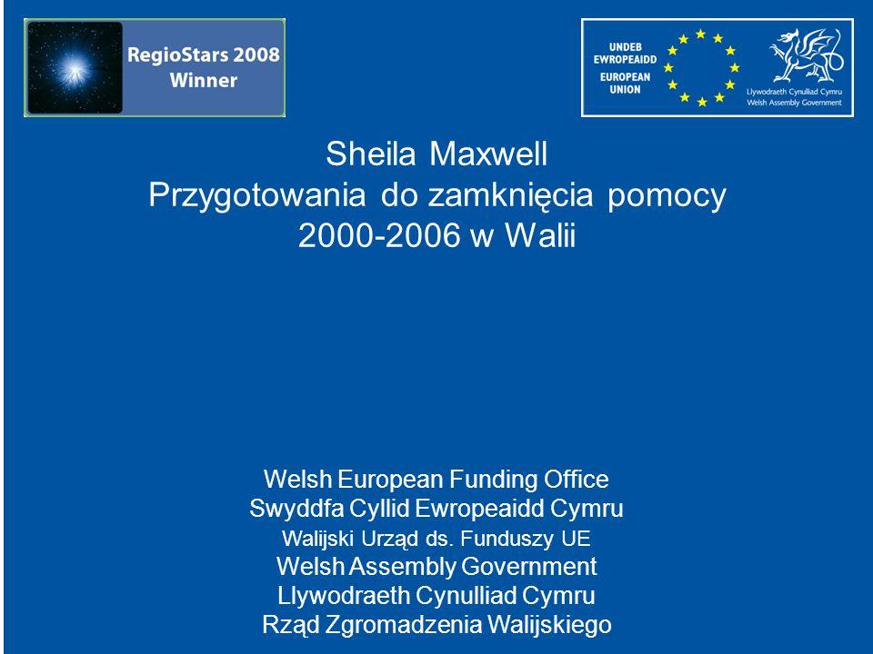 Przygotowania do zamknięcia pomocy 2000-2006 w Walii
