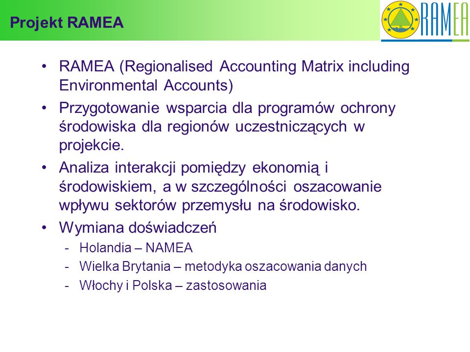 Projekt RAMEA RAMEA (Regionalised Accounting Matrix including Environmental Accounts)
