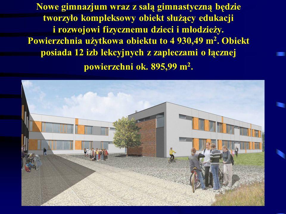 Nowe gimnazjum wraz z salą gimnastyczną będzie tworzyło kompleksowy obiekt służący edukacji i rozwojowi fizycznemu dzieci i młodzieży.