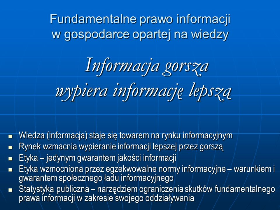 Fundamentalne prawo informacji w gospodarce opartej na wiedzy