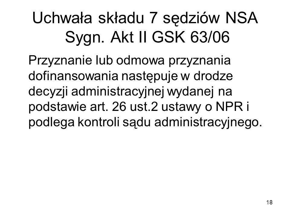 Uchwała składu 7 sędziów NSA Sygn. Akt II GSK 63/06