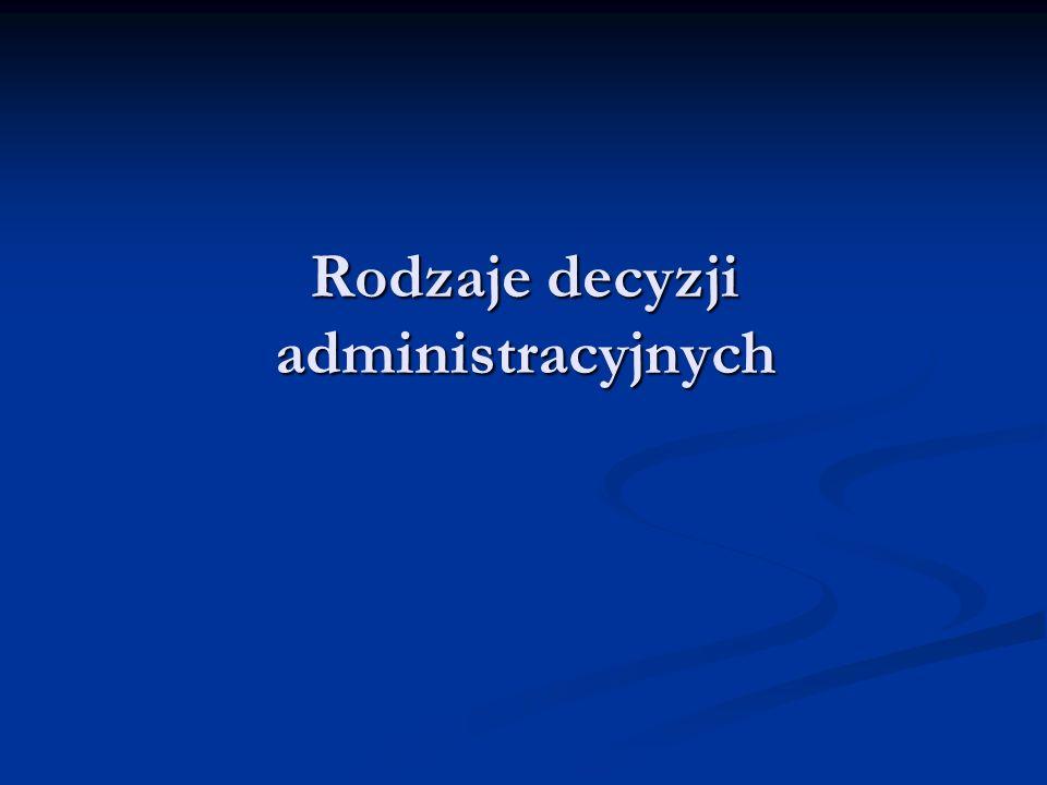 Rodzaje decyzji administracyjnych