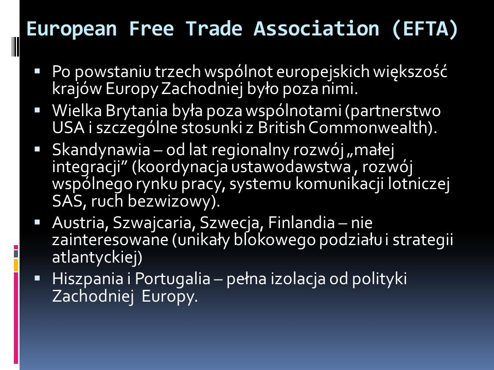 European Free Trade Association (EFTA)