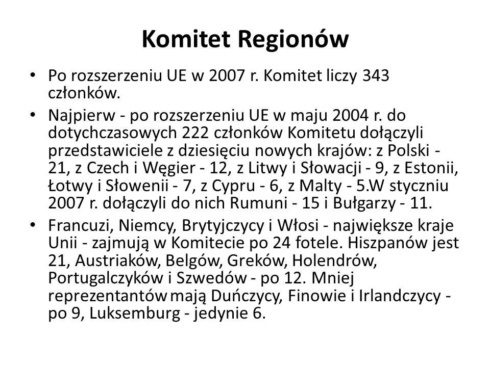 Komitet RegionówPo rozszerzeniu UE w 2007 r. Komitet liczy 343 członków.