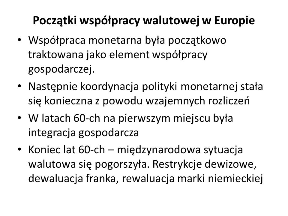 Początki współpracy walutowej w Europie