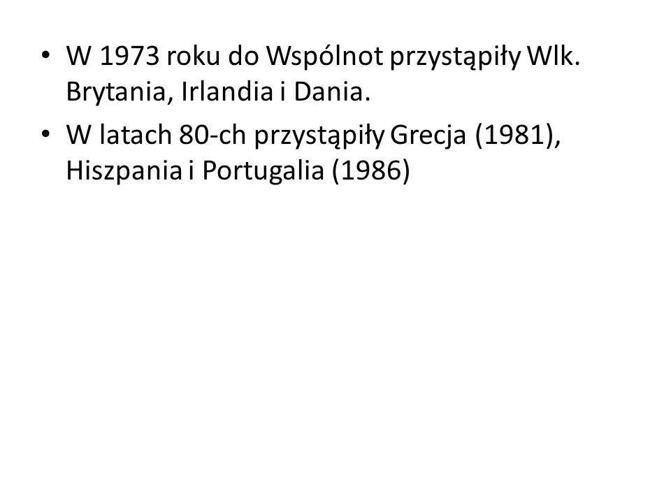 W 1973 roku do Wspólnot przystąpiły Wlk. Brytania, Irlandia i Dania.