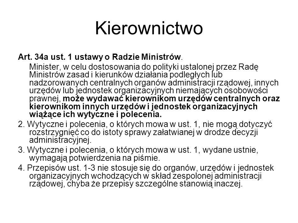 Kierownictwo Art. 34a ust. 1 ustawy o Radzie Ministrów.