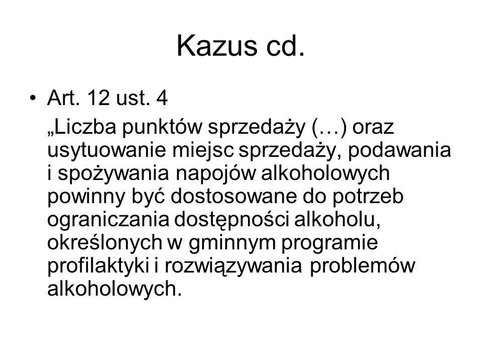 Kazus cd. Art. 12 ust. 4
