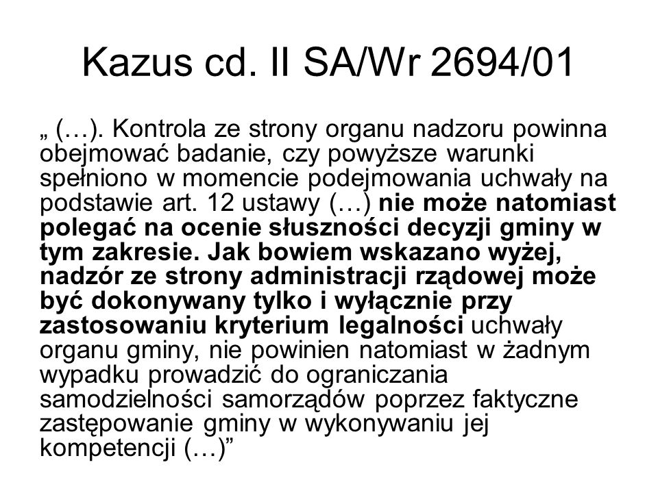 Kazus cd. II SA/Wr 2694/01
