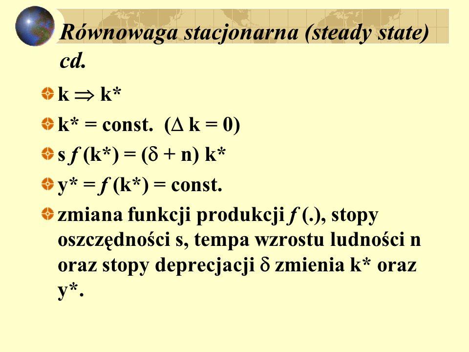 Równowaga stacjonarna (steady state) cd.