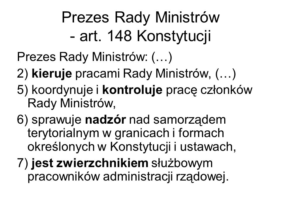 Prezes Rady Ministrów - art. 148 Konstytucji