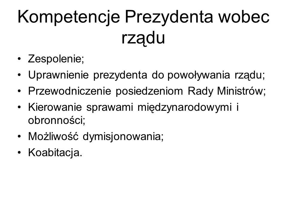 Kompetencje Prezydenta wobec rządu
