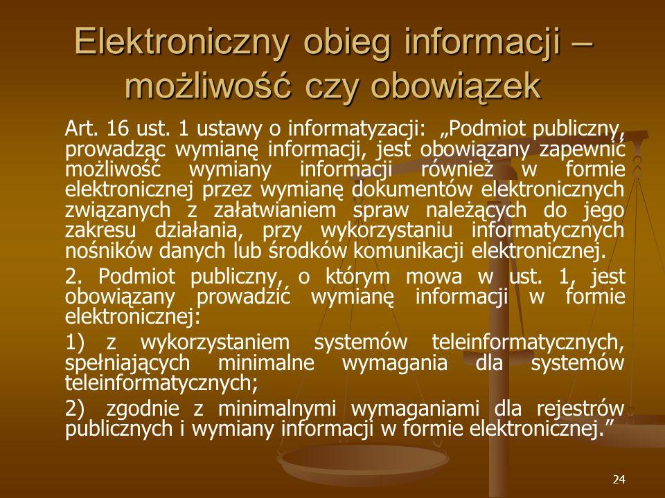 Elektroniczny obieg informacji – możliwość czy obowiązek