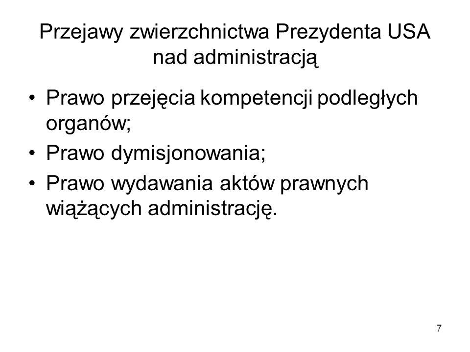 Przejawy zwierzchnictwa Prezydenta USA nad administracją