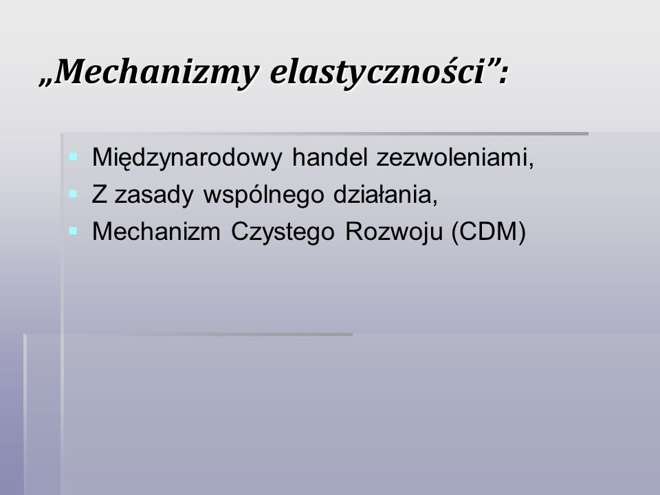 """""""Mechanizmy elastyczności :"""