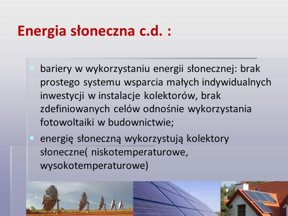 Energia słoneczna c.d. :
