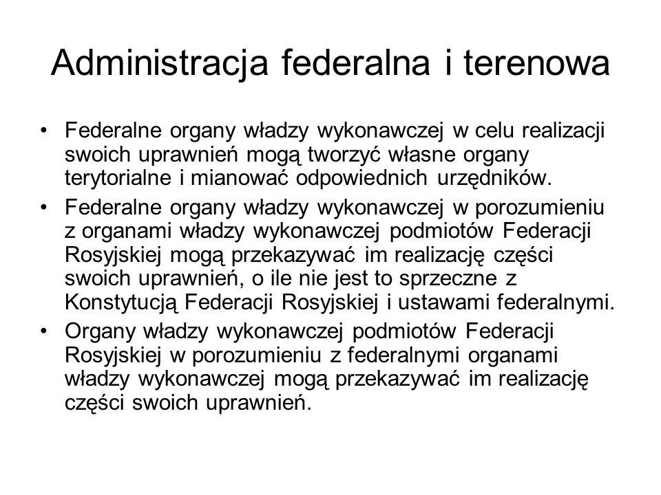 Administracja federalna i terenowa