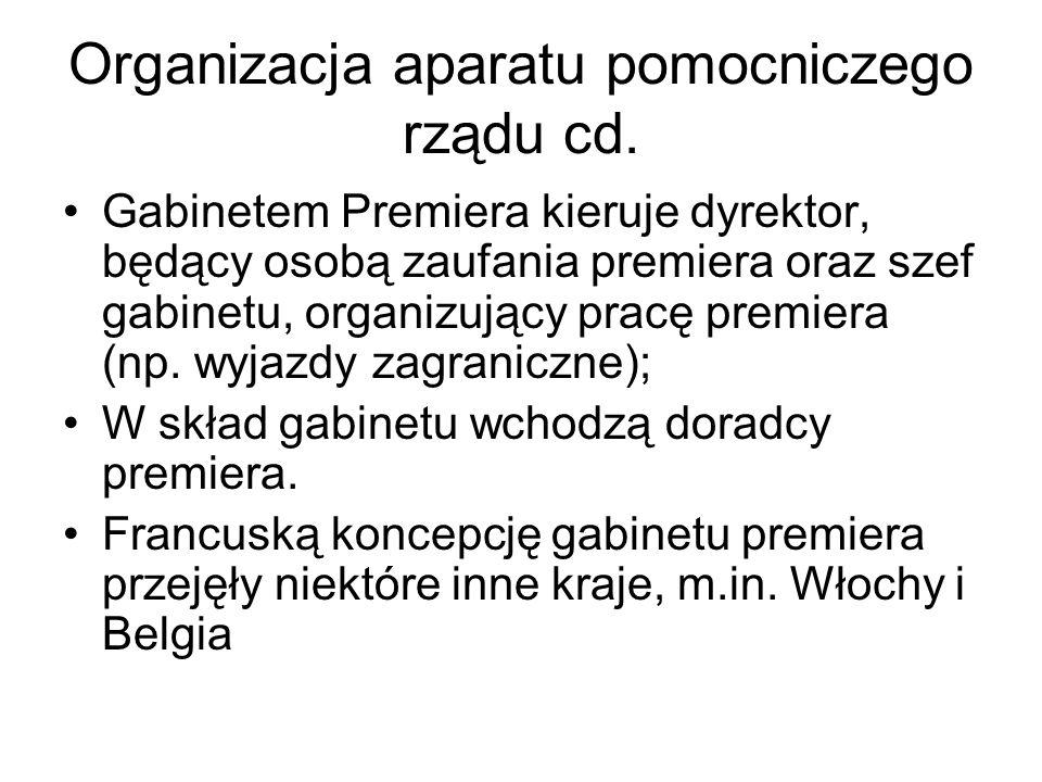 Organizacja aparatu pomocniczego rządu cd.