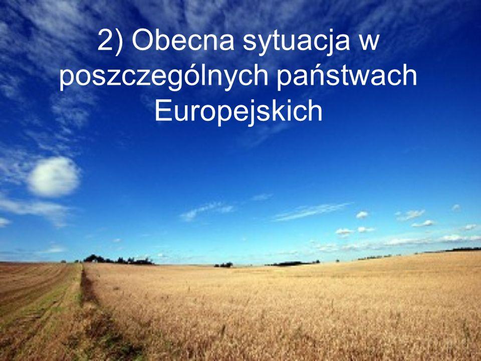 2) Obecna sytuacja w poszczególnych państwach Europejskich