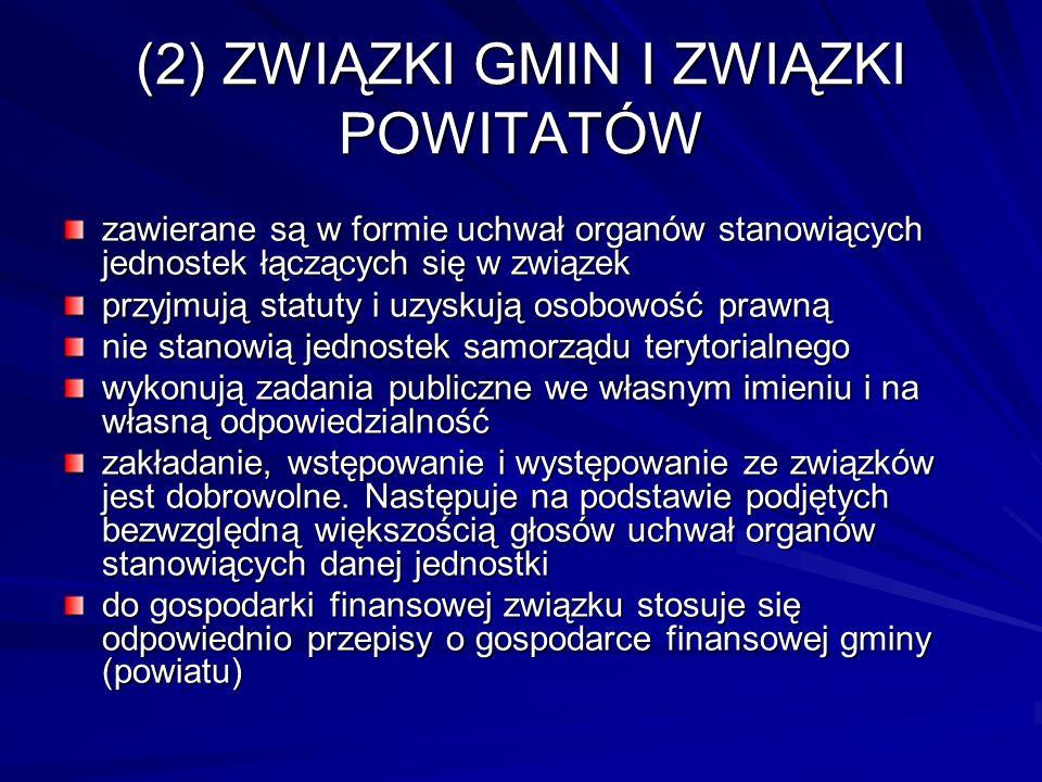 (2) ZWIĄZKI GMIN I ZWIĄZKI POWITATÓW