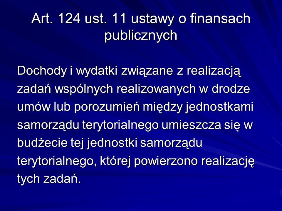 Art. 124 ust. 11 ustawy o finansach publicznych