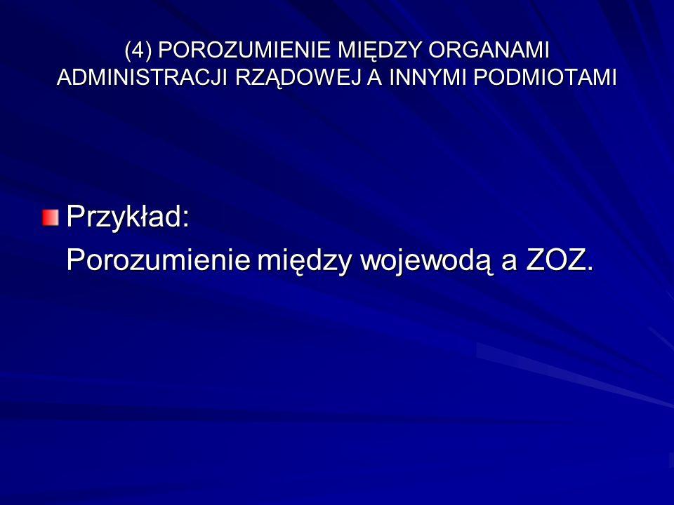 Porozumienie między wojewodą a ZOZ.