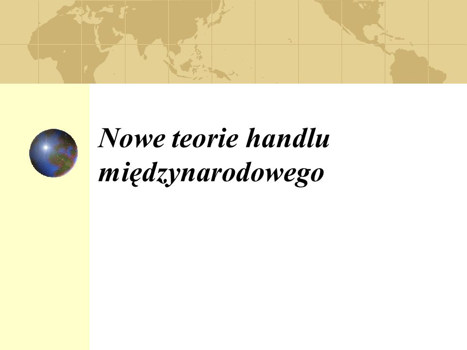 Nowe teorie handlu międzynarodowego
