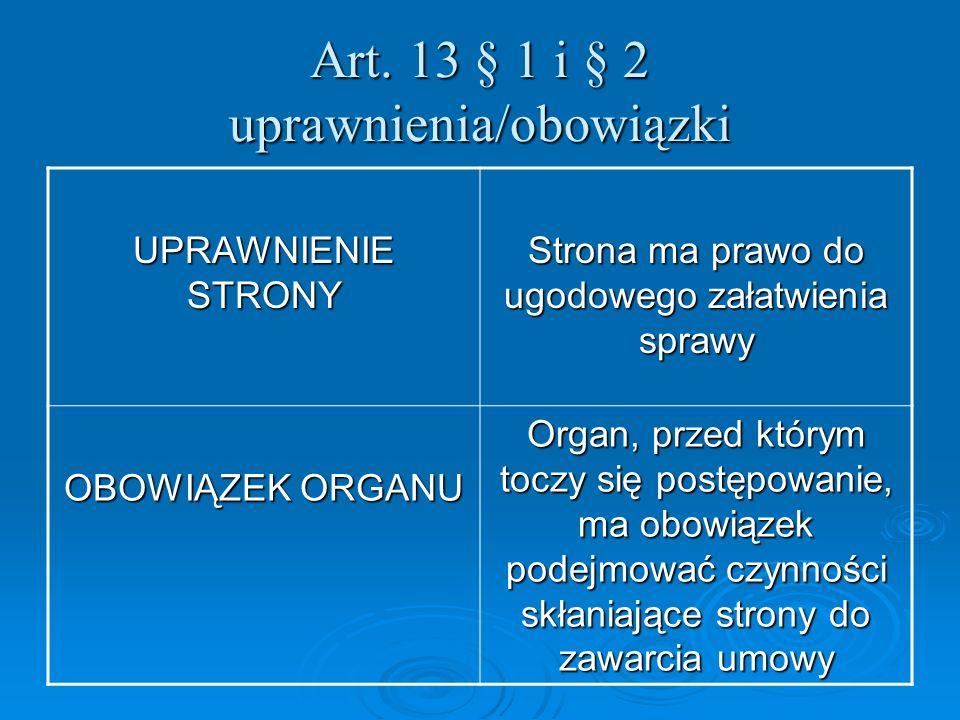 Art. 13 § 1 i § 2 uprawnienia/obowiązki