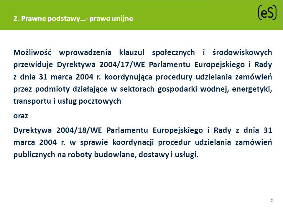 2. Prawne podstawy…- prawo unijne