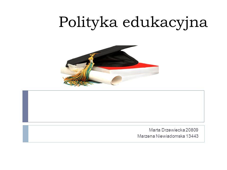 Marta Drzewiecka 20809 Marzena Niewiadomska 13443