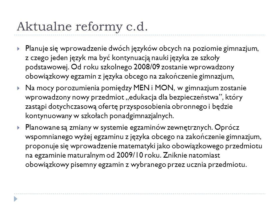 Aktualne reformy c.d.