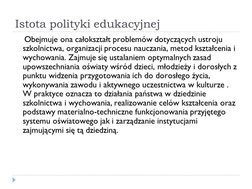 Istota polityki edukacyjnej
