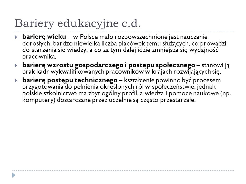 Bariery edukacyjne c.d.