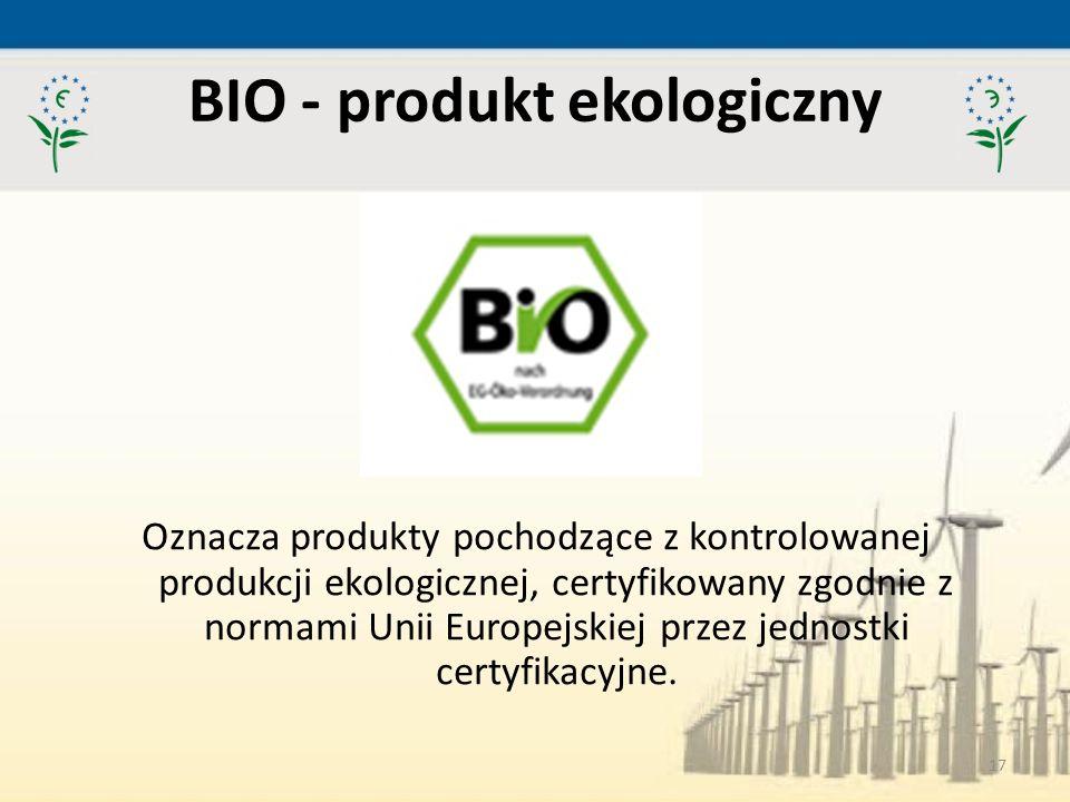 BIO - produkt ekologiczny