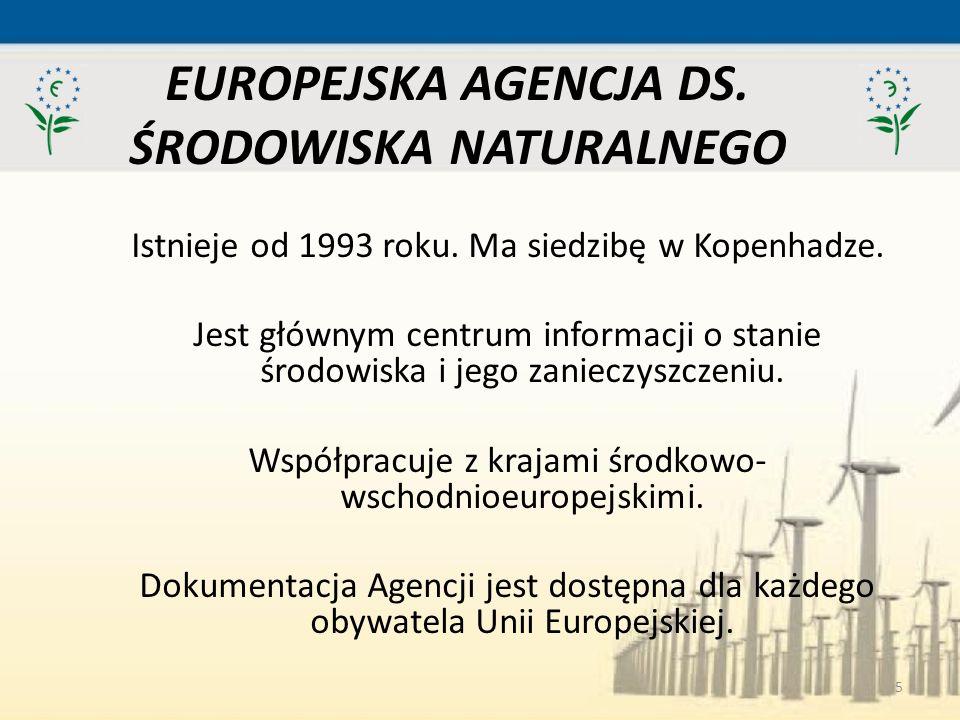EUROPEJSKA AGENCJA DS. ŚRODOWISKA NATURALNEGO