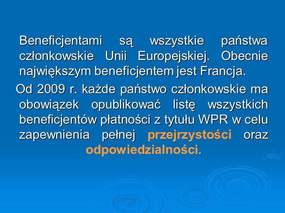 Beneficjentami są wszystkie państwa członkowskie Unii Europejskiej