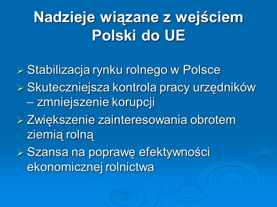 Nadzieje wiązane z wejściem Polski do UE
