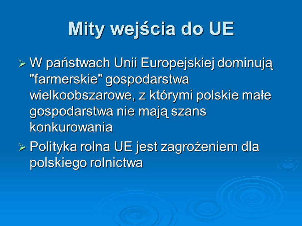Mity wejścia do UE
