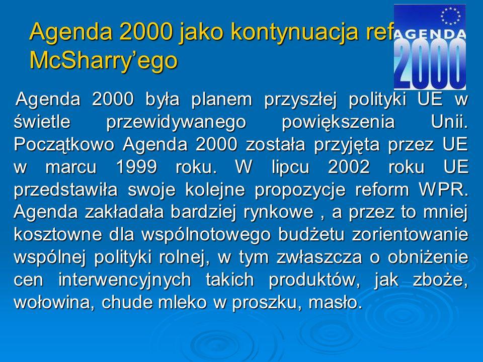 Agenda 2000 jako kontynuacja reformy McSharry'ego