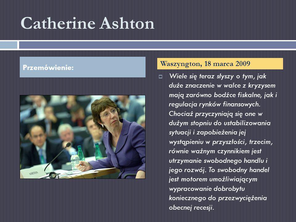 Catherine Ashton Przemówienie: Waszyngton, 18 marca 2009