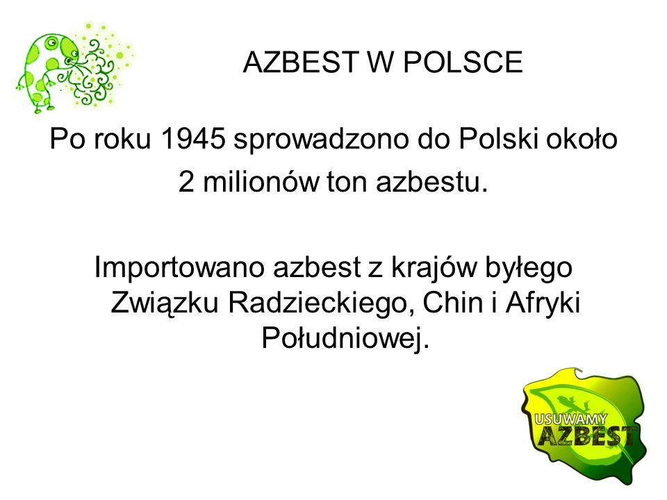 Po roku 1945 sprowadzono do Polski około