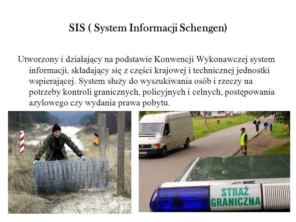 SIS ( System Informacji Schengen)