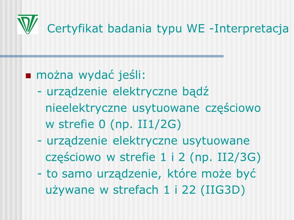 Certyfikat badania typu WE -Interpretacja