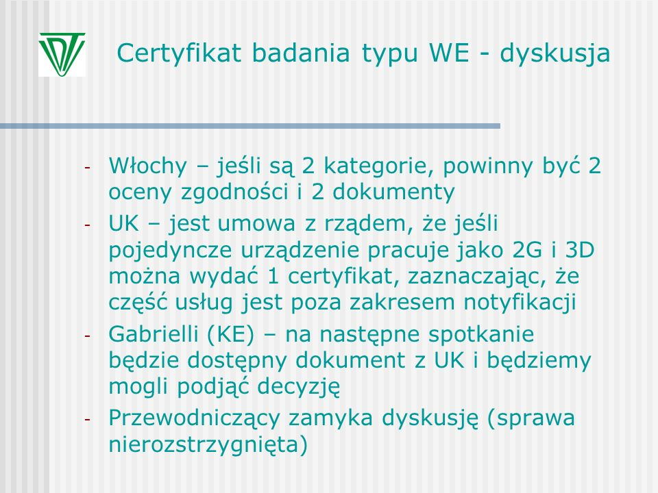 Certyfikat badania typu WE - dyskusja
