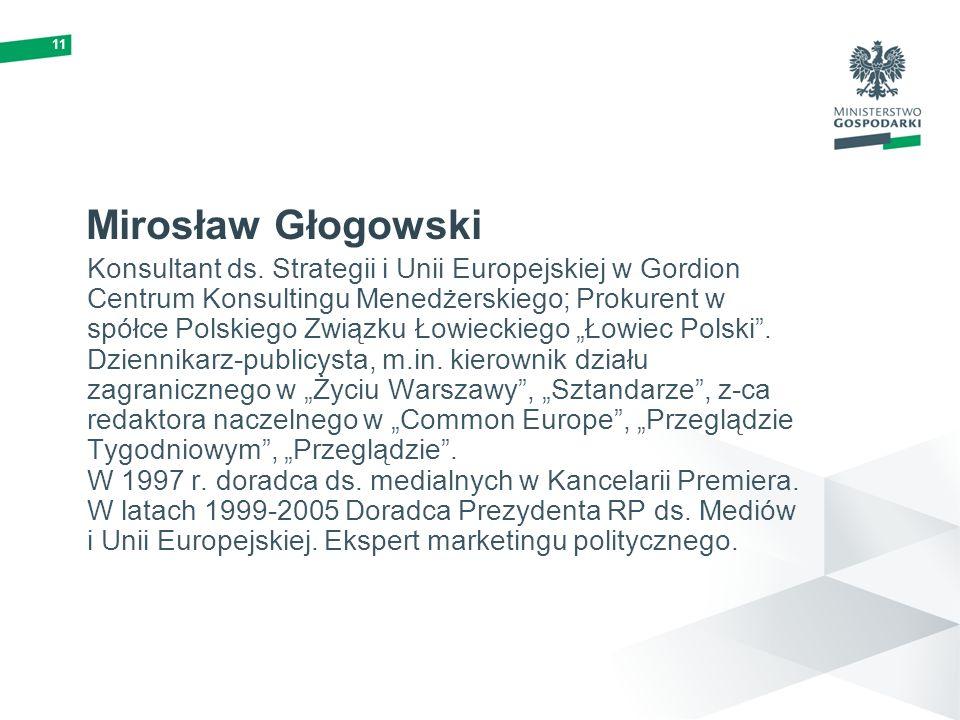 11 Mirosław Głogowski.
