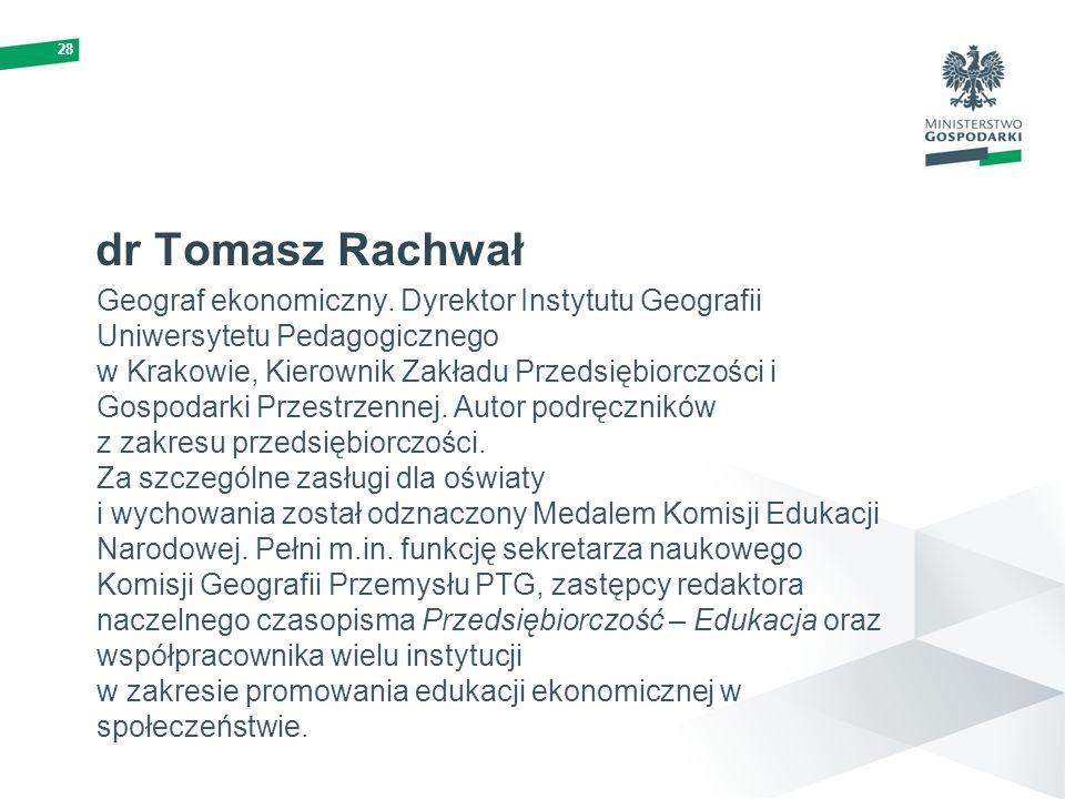 28 dr Tomasz Rachwał.